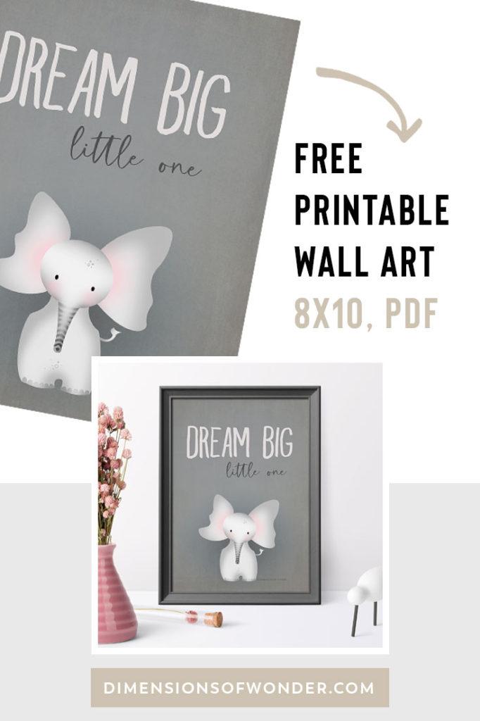 Elephant nursery decor dream big little one free printable wall art